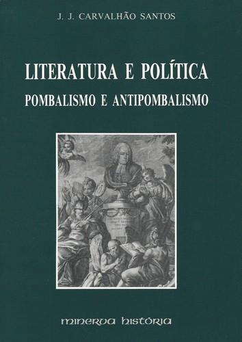 Literatura e Pol¡tica Pombalismo 9789729316302