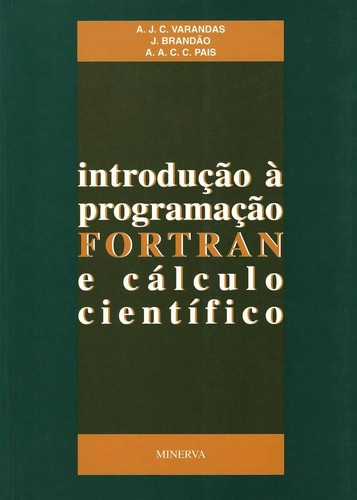 IntroduÇao á ProgramaÇao Fortran e Cálculo 9789729316678