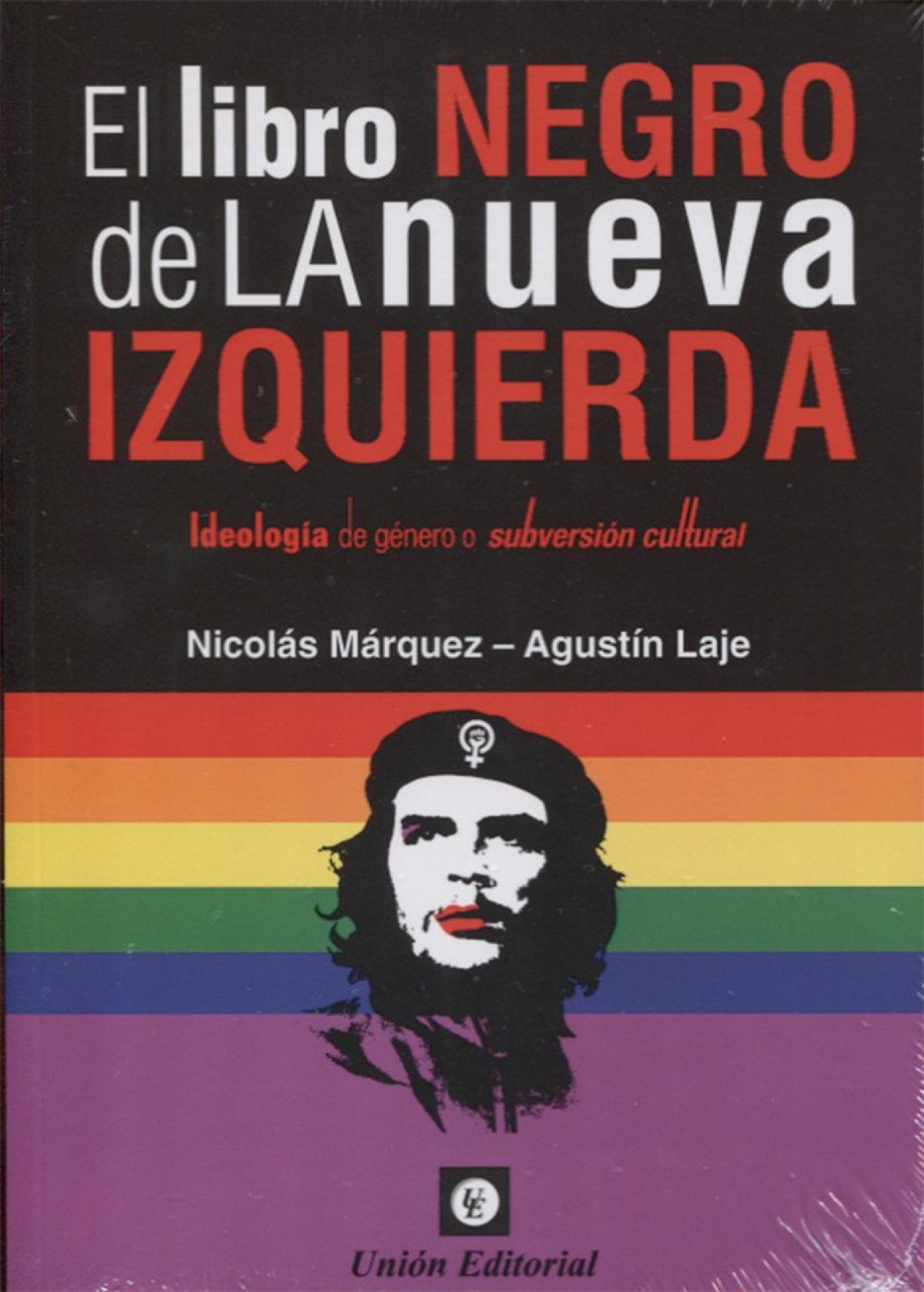 EL LIBRO NEGRO DE LA NUEVA IZQUIERDA 9789873677533