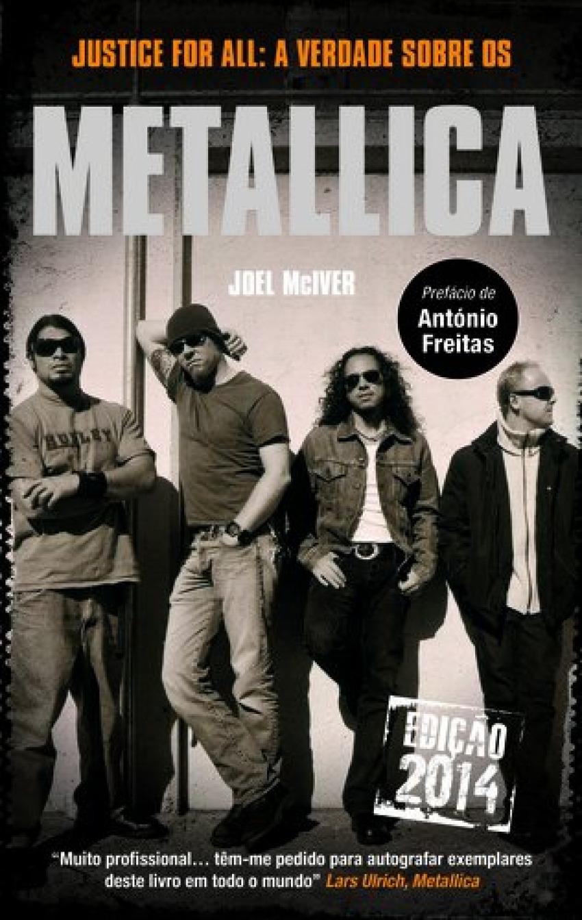 justice for all: a verdade sobre os metallica 9789892047843