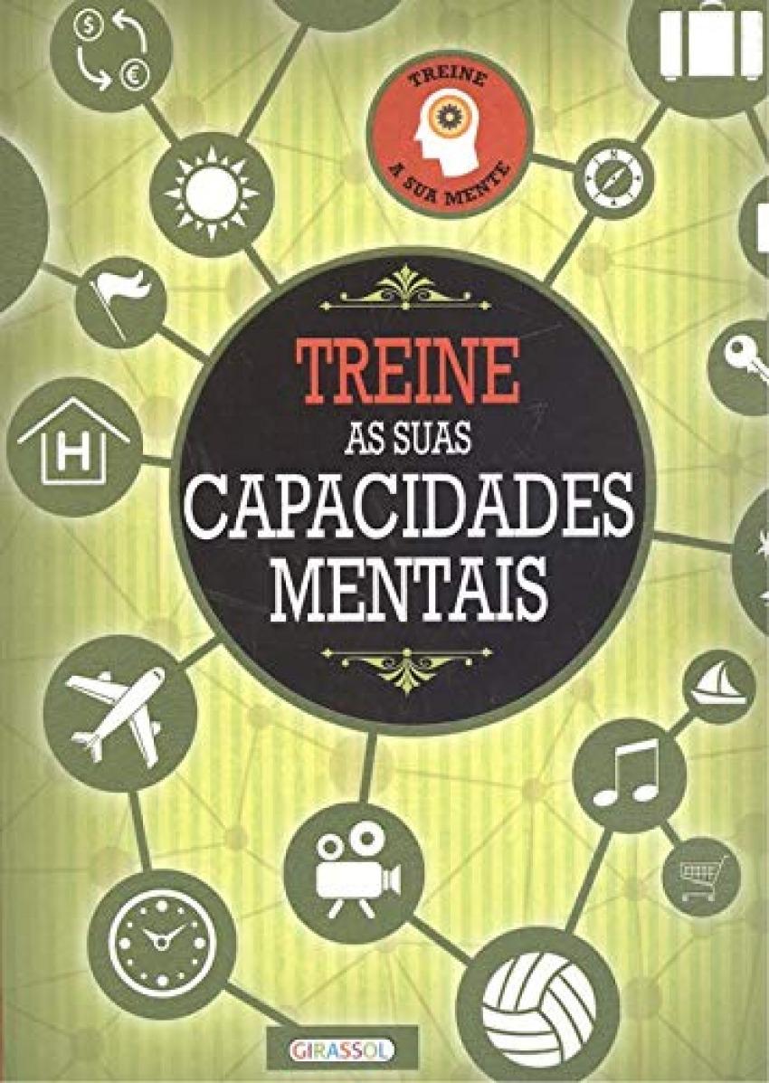 TREINE AS SUAS CAPACIDADES MENTAIS 9789896339623