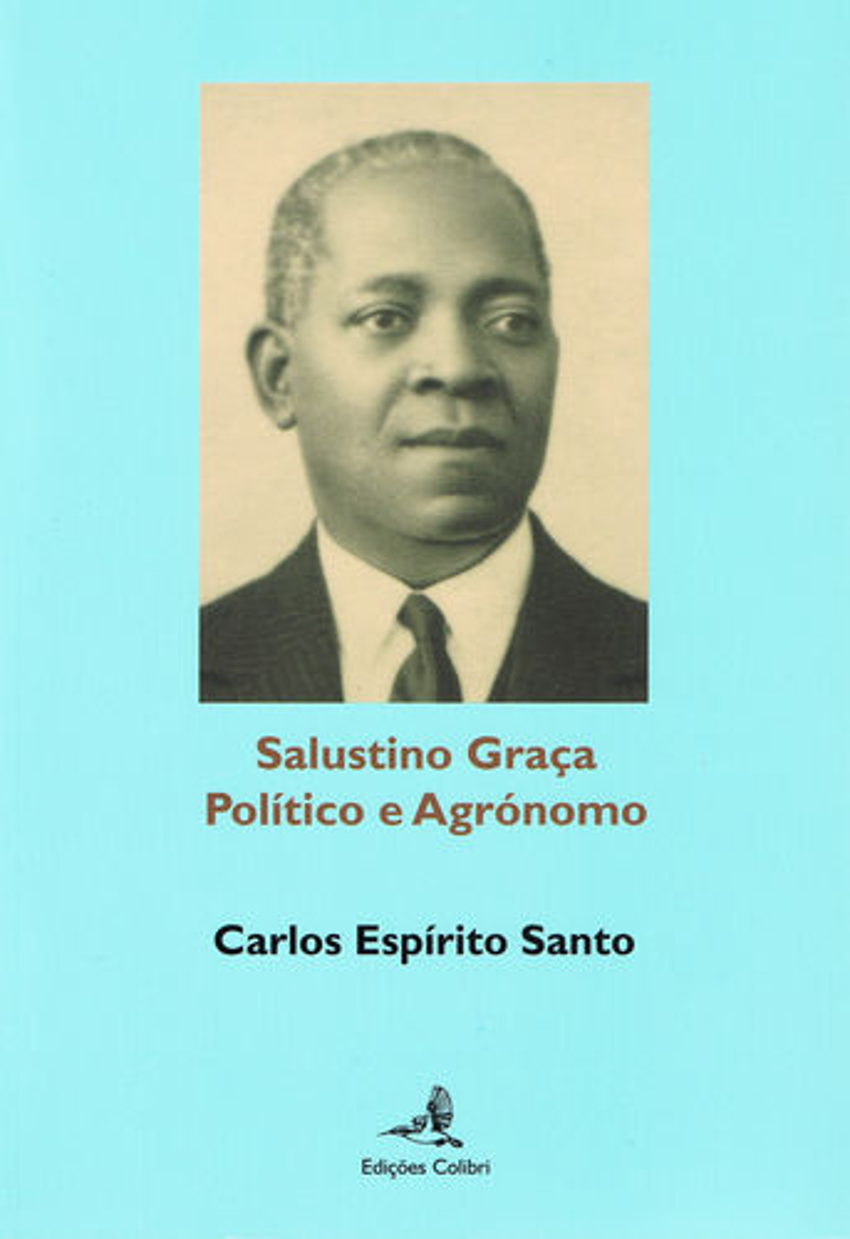 Salustino Graça - Pol¡tico e Agrónomo 9789896891954