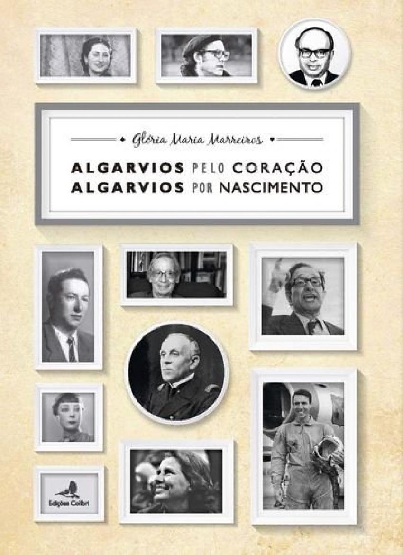 Algarvios pelo Coração ù Algarvios por Nascimento 9789896895198