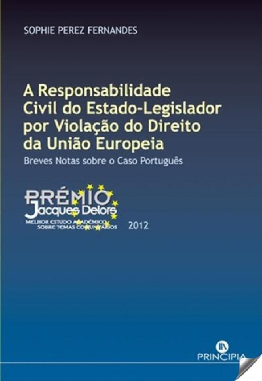 A Responsabilidade Civil do Estado Legislador 9789897160868