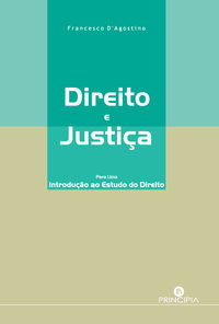 Direito e Justiça-Para Introduçao Estudo Direito 9789897161124
