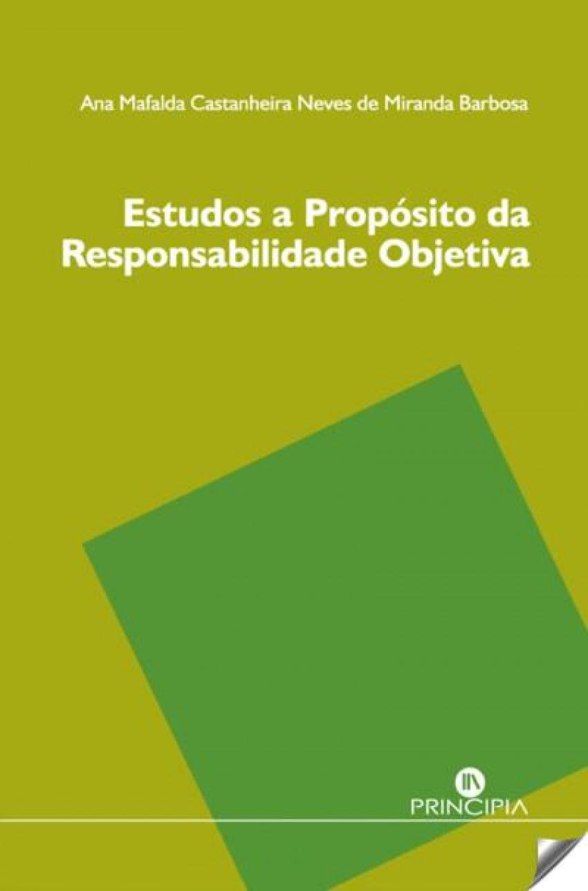 Estudos a Propósito da Responsabilidade Objectiva 9789897161230
