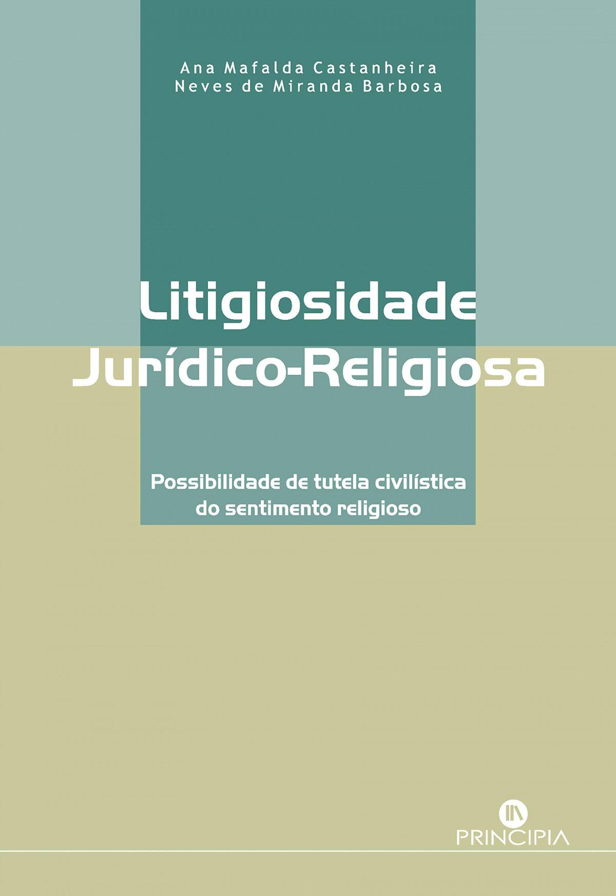 Litigiosidade Jur¡dico-Religiosa 9789897161292