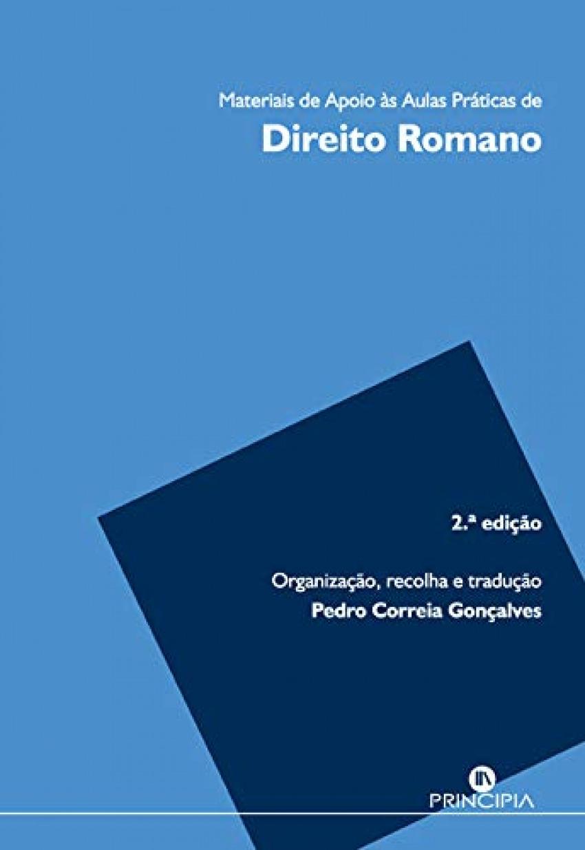 Direito Romano Material de apoio as aulas praticas.(2o. ed.) 9789897161421