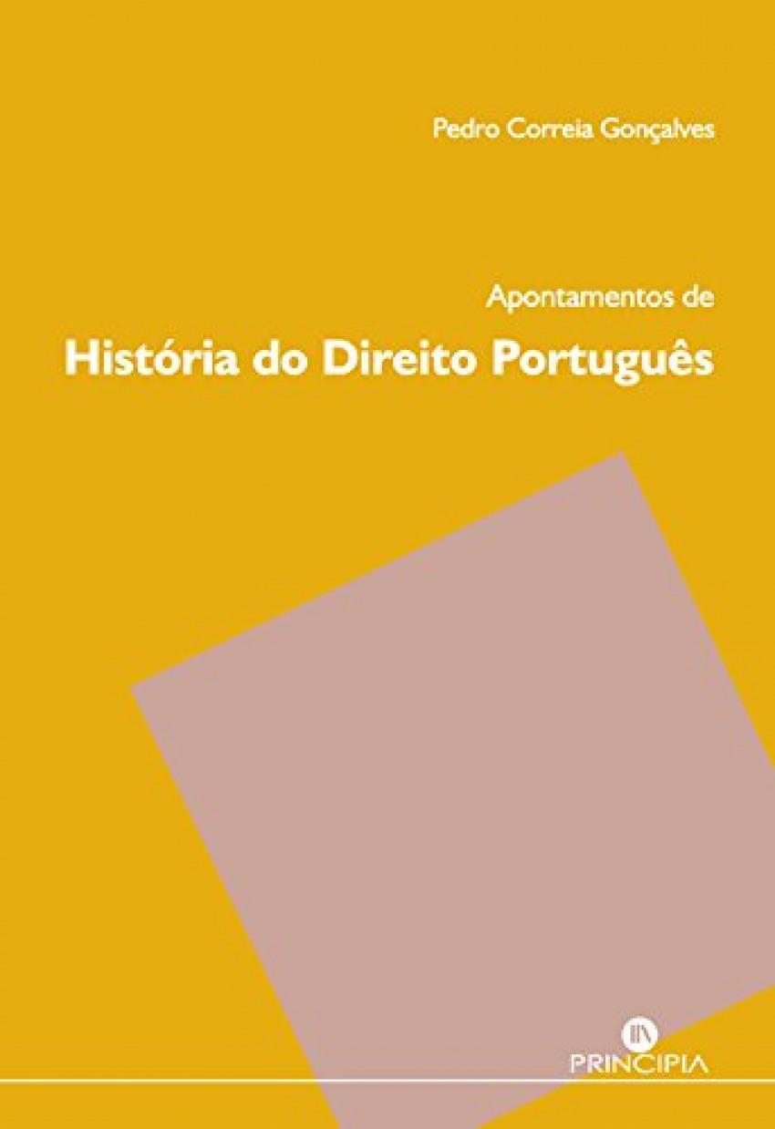APONTAMENTOS DE HISTÓRIA DO DIREITO PORTUGUÊS 9789897161612