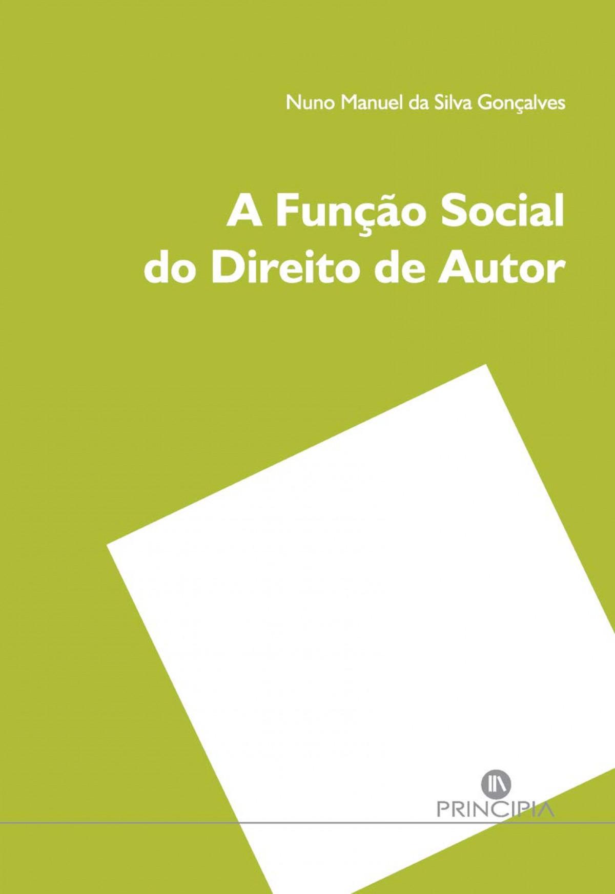 A FUNÇÃO SOCIAL DO DIREITO DE AUTOR 9789897161766
