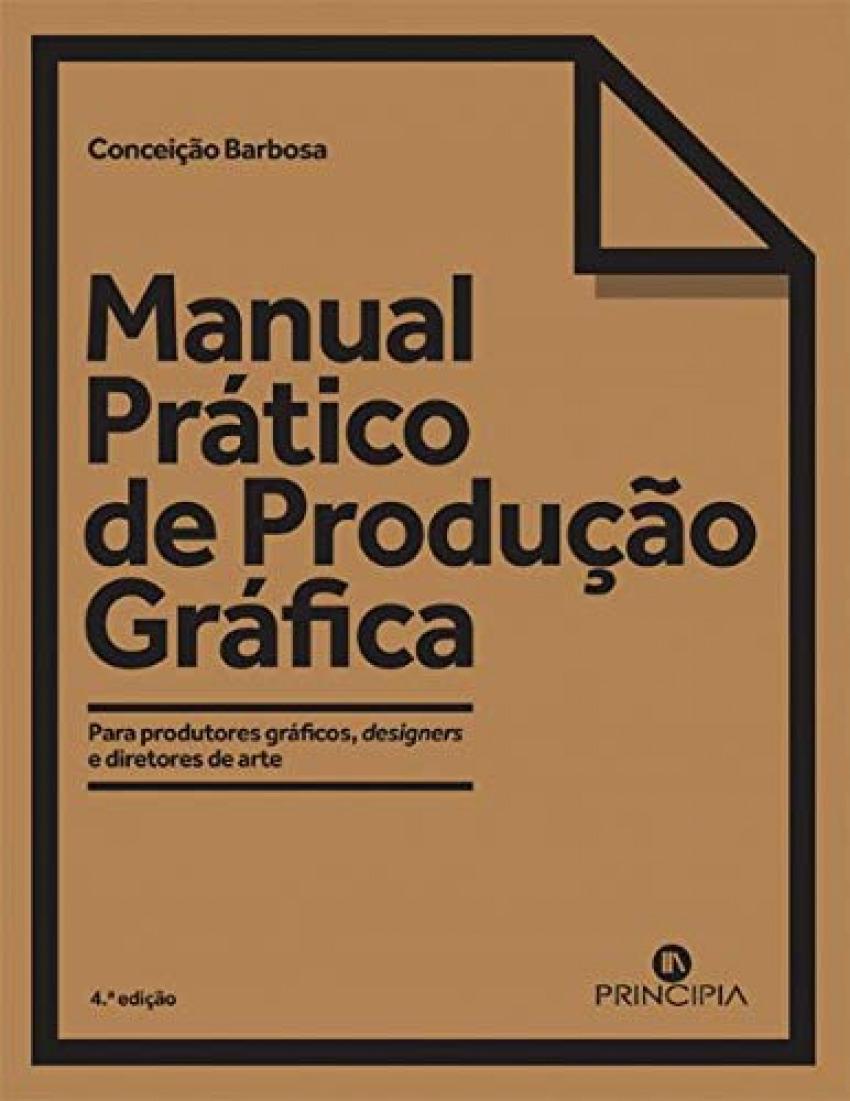 MANUAL PRÁCTICO DE PRODUÇÃO GRÁFICA 9789897162220