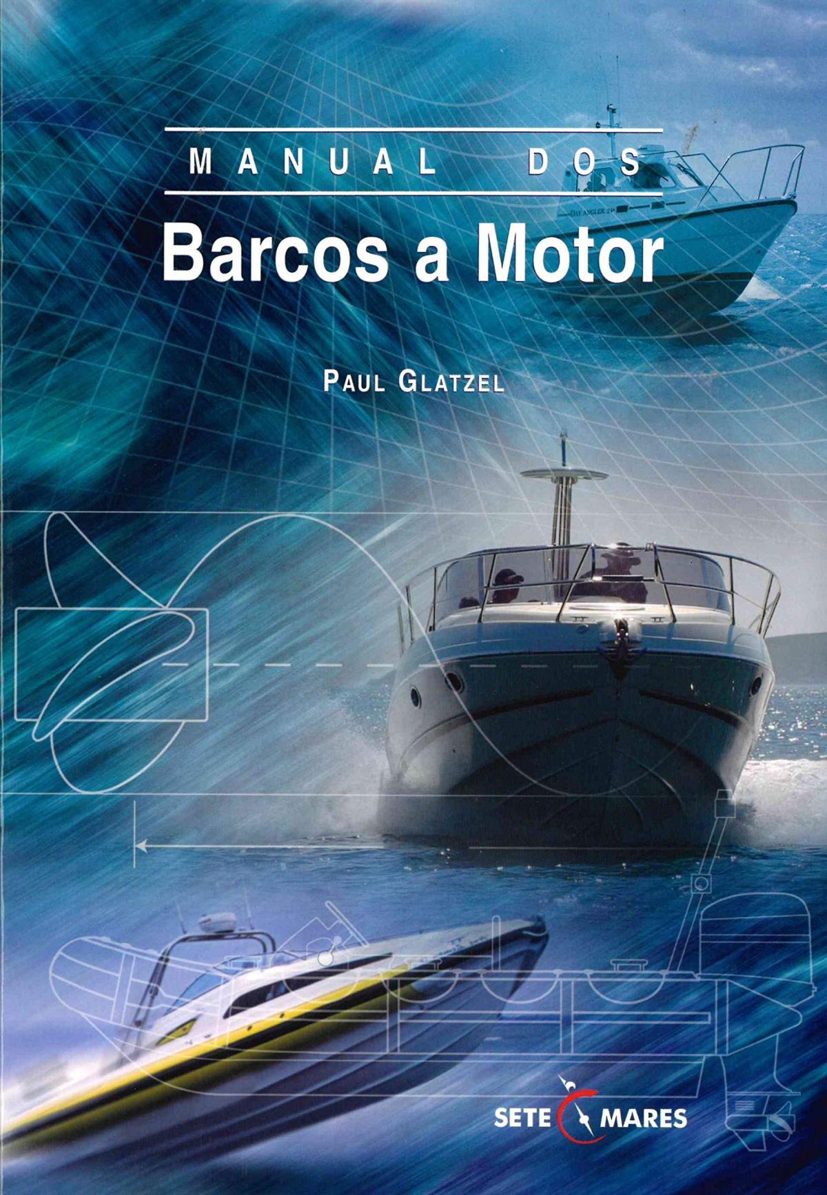 Manual dos Barcos a Motor 9789898128041