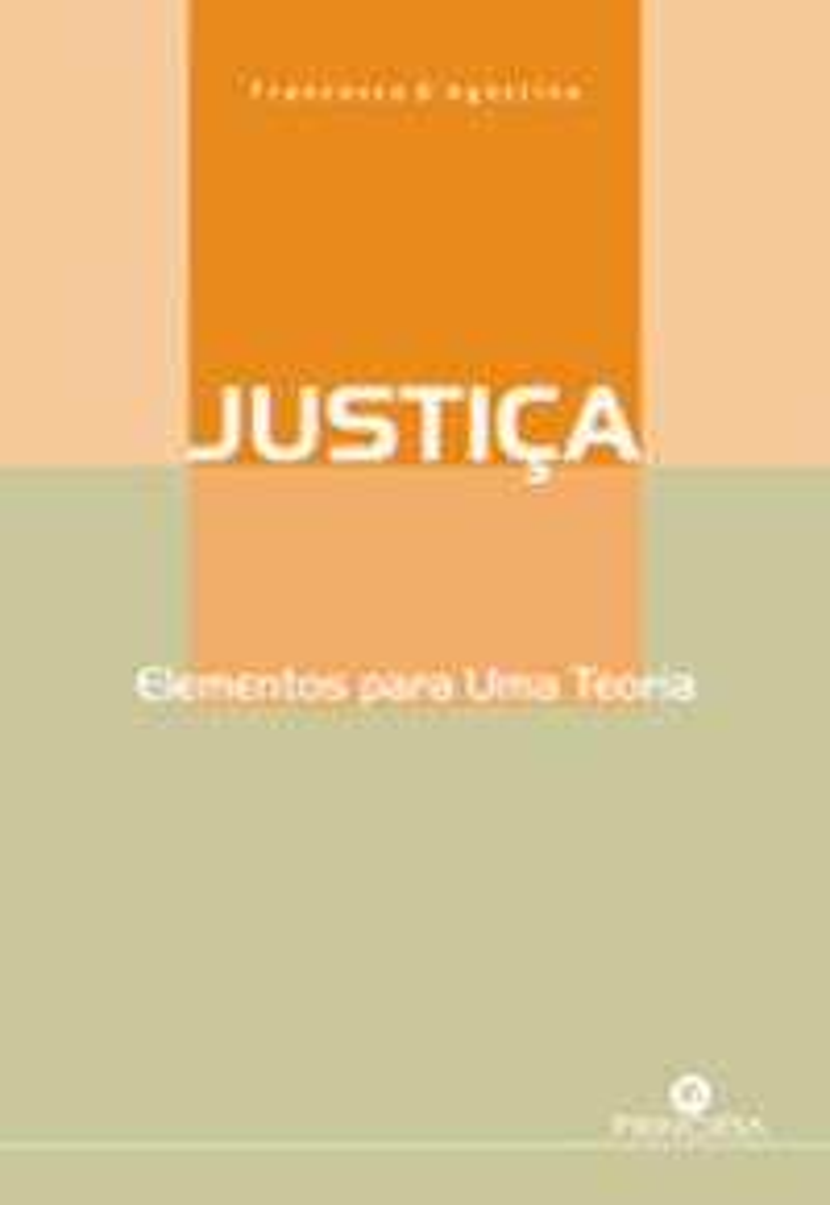 Justiça: Elementos para uma Teoria 9789898131102