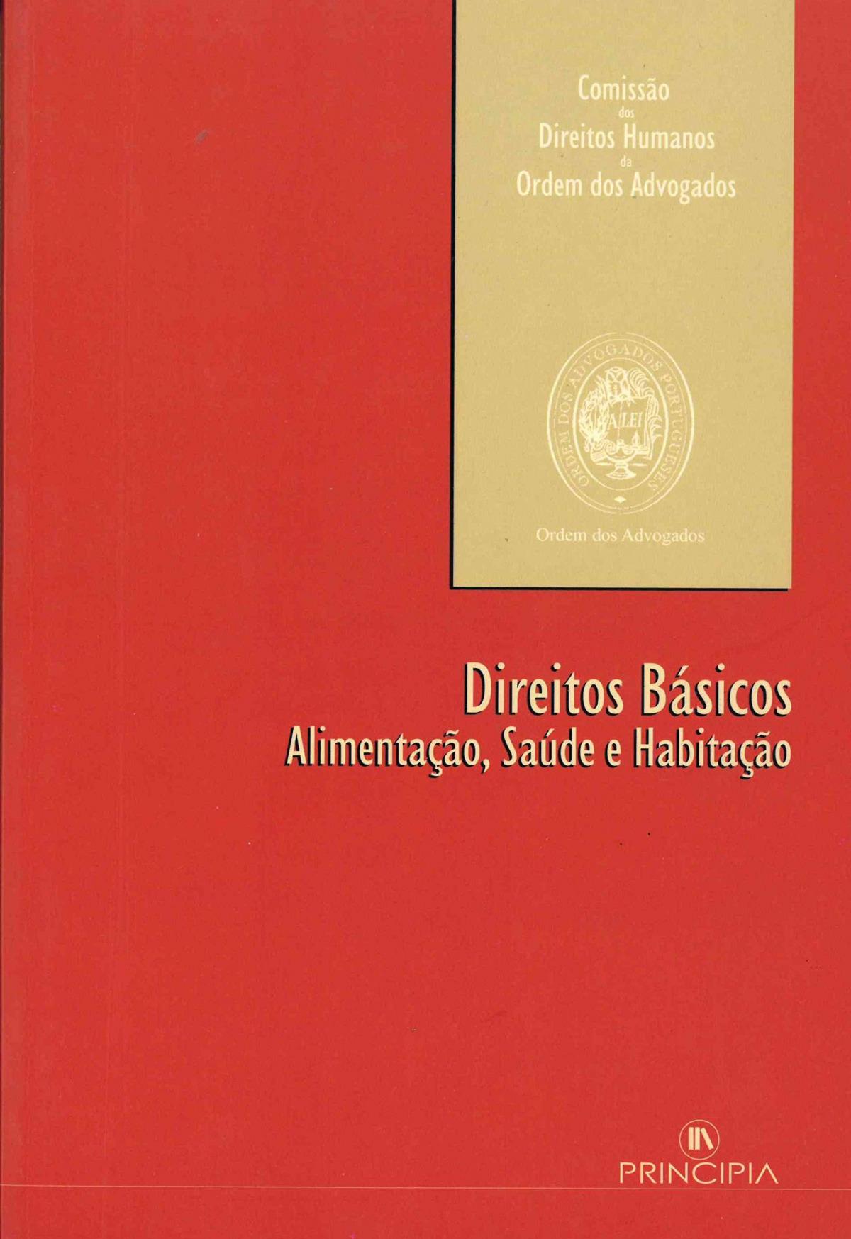 Direitos Básicos- Alimentação, Saude e Habitação - 9789898131140