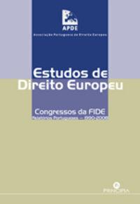 Estudos de Direito Europeu - Congressos da FIDE 9789898131416