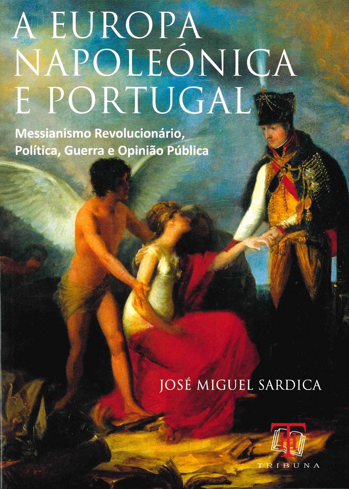 A Europa Napoleonica e Portugal 9789898219329