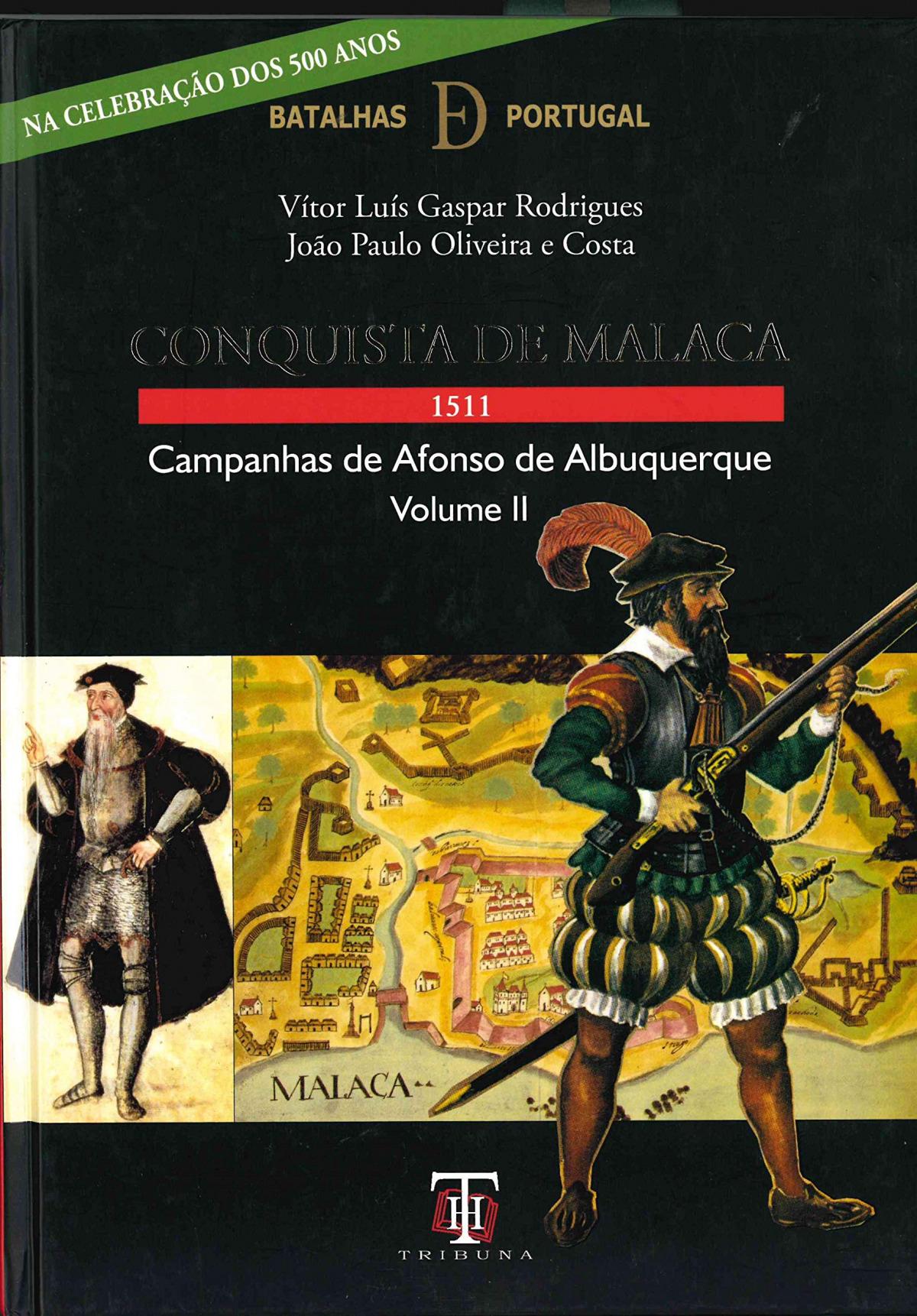 Conquista de Malaca, 1511 9789898219381