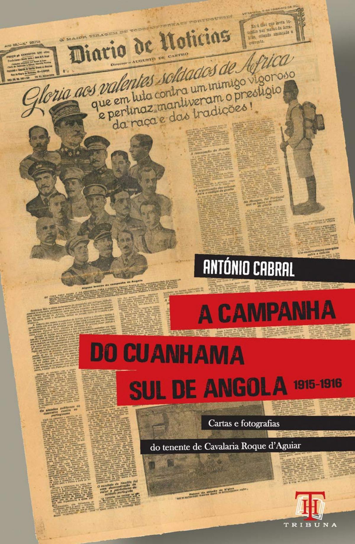 A campanha do Cuanhama Sul de Angola 1915-1916 9789898219565