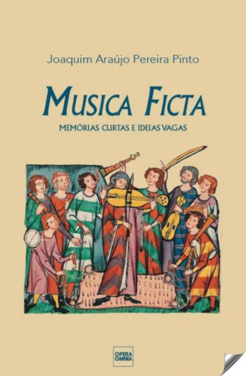 Música ficta: memorias curtas e ideais vagas 9789898309976