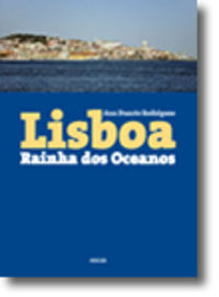 Lisboa - Rainha dos Oceanos 9789898410160