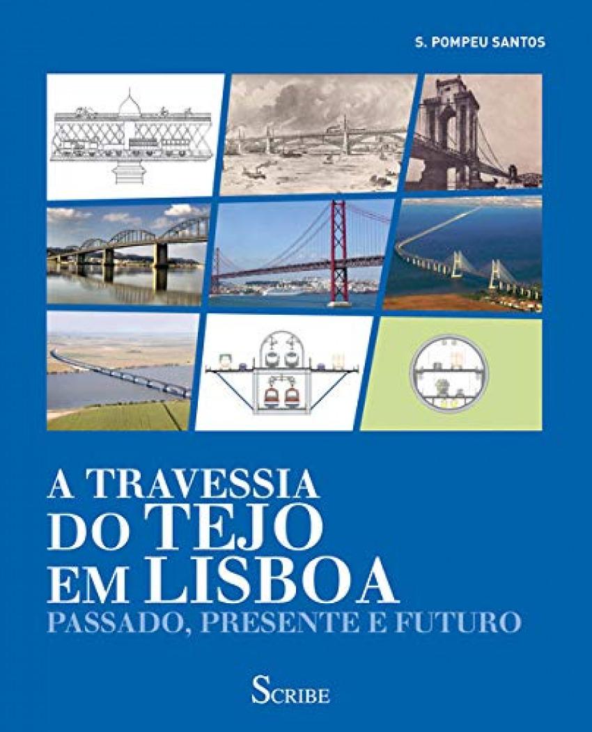 (PORT).A TRTAVESSIA DO TEJO EM LISBOA 9789898410856