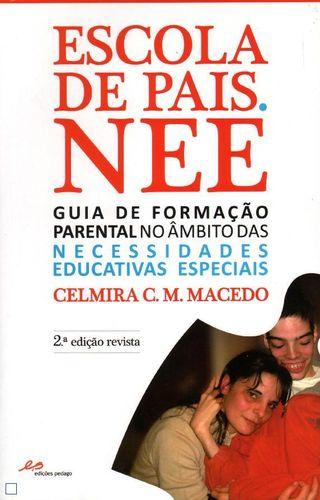 Escola de Pais. NEE - Necessidades Educativas Especiais 9789898449788