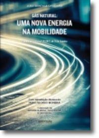 Gás Natural: uma Nova Energia Na Mobilidade 9789898515117