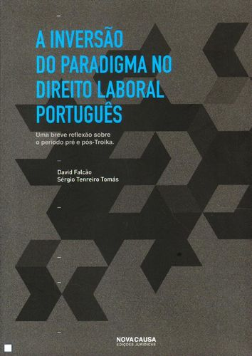 A Inversão do Paradigma no Dto. Laboral Portuguès 9789898515209