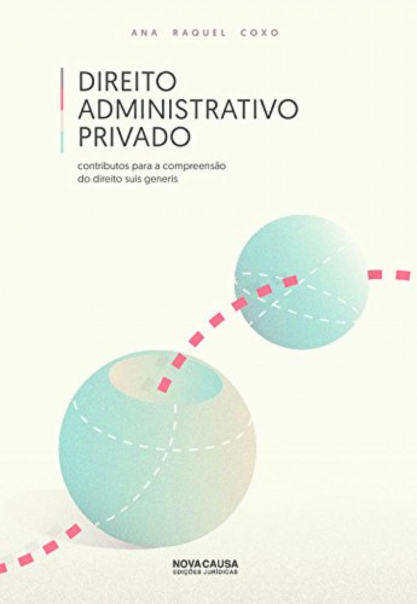 Direito Administrativo Privado 9789898515216