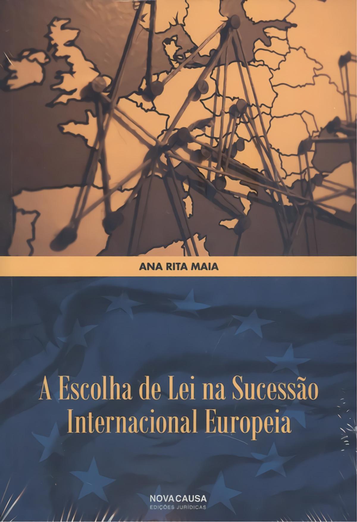 Escolha de lei na sucessao internacional europeia 9789898515926