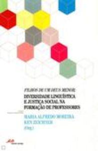 Filhos de um deus menor: diversidade lingu¡stica e justiça social na formação de professores 9789898
