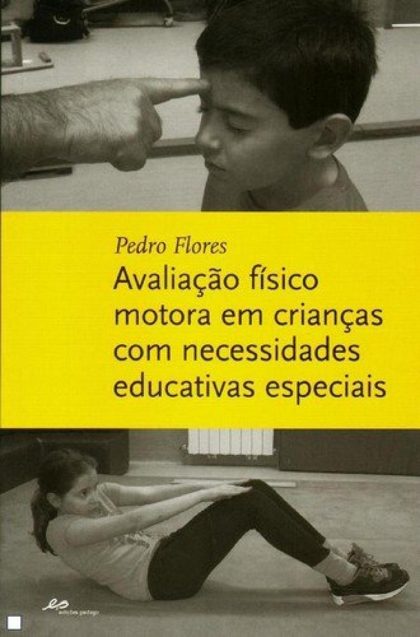 Avaliação F¡sico Motora em Crianças Com Necessidades Educativas Especiais 9789898655677