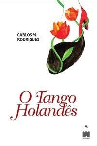 O Tango Holandès 9789898674029