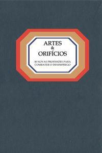 Artes &Orificios ù 50 Novas profissões para combater o desemprego 9789898674128