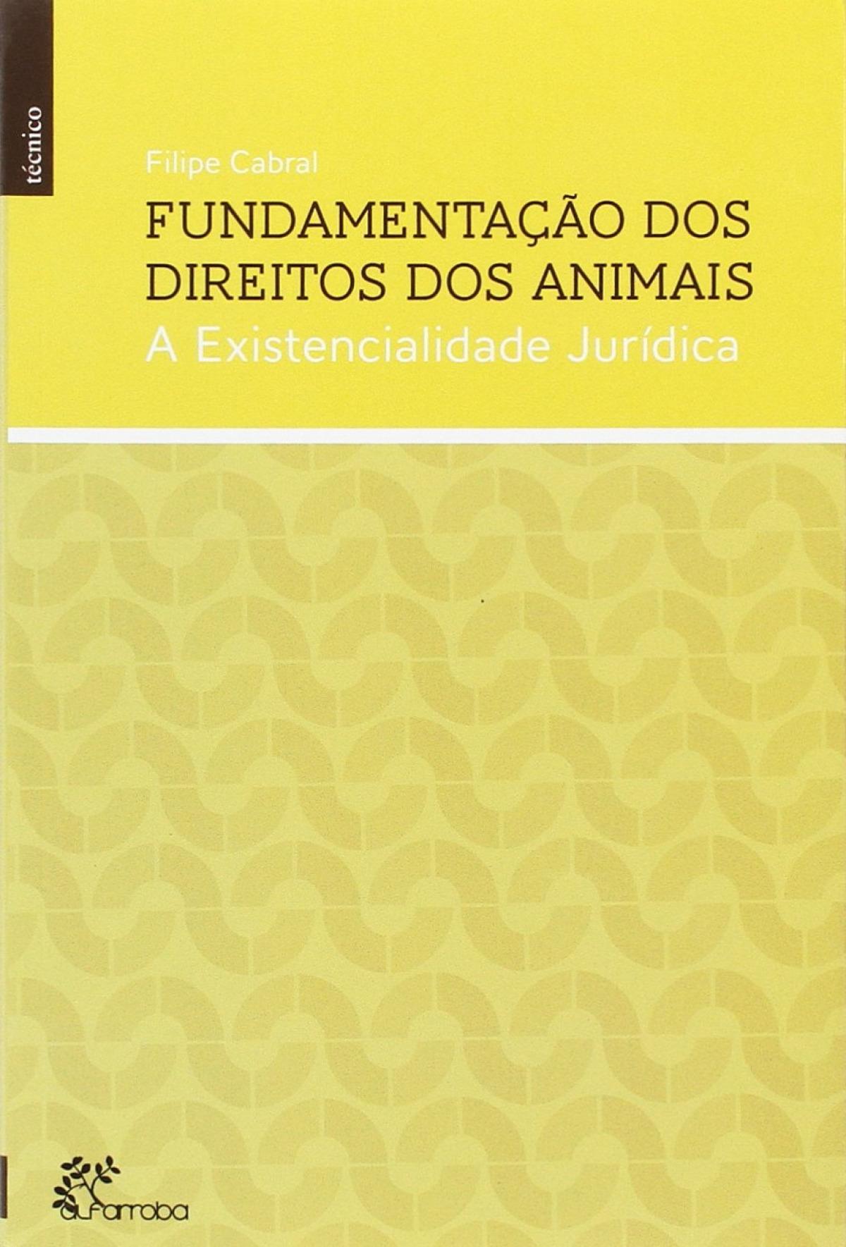 Fundamentação dos Direitos dos Animais 9789898745545