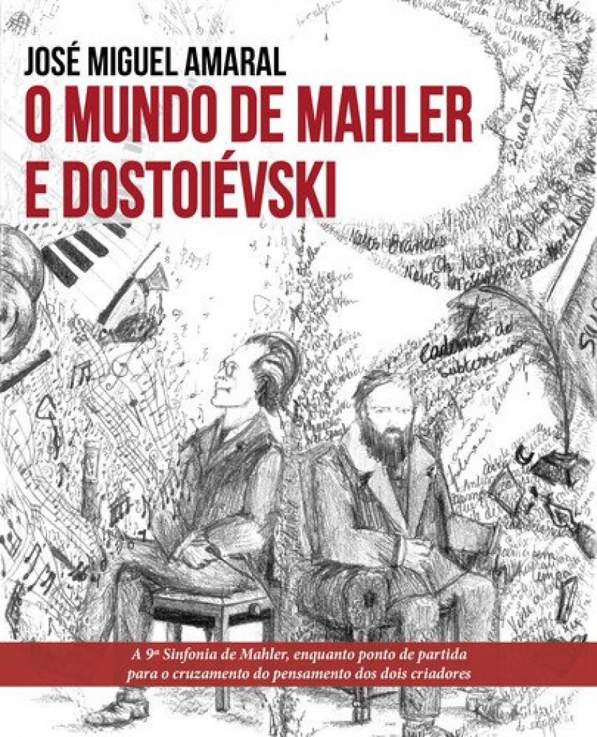 O mundo de mahler e dostroievski 9789898801456