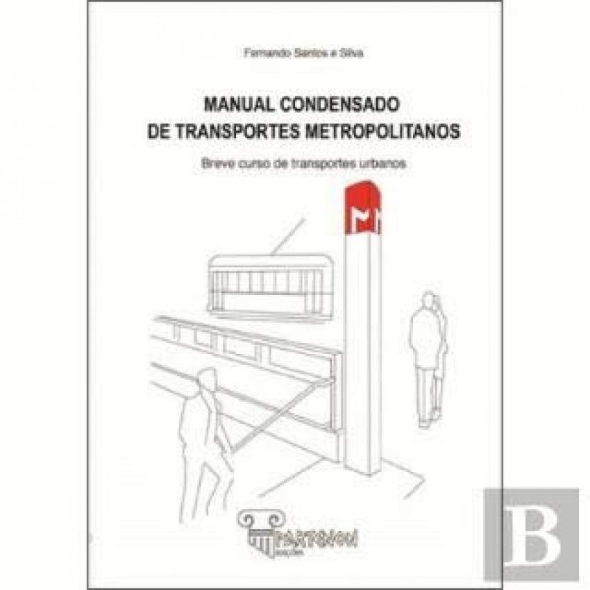 Manual condensado de transportes metropolitanos 9789898845115