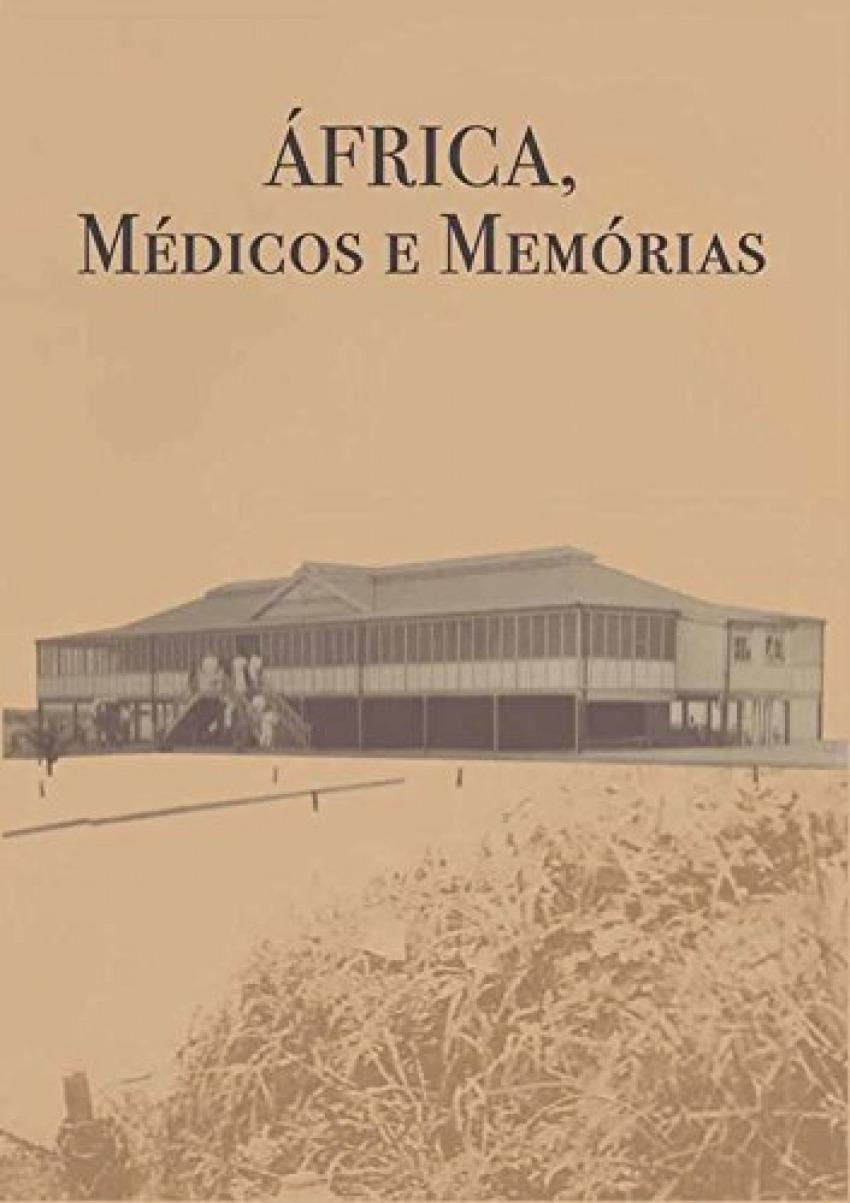 África, médicos e memorias 9789898845191