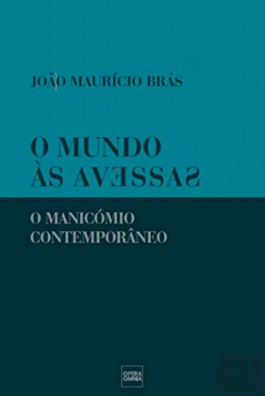 Mundo às Avessas: manicomio contemporàneo 9789898858221