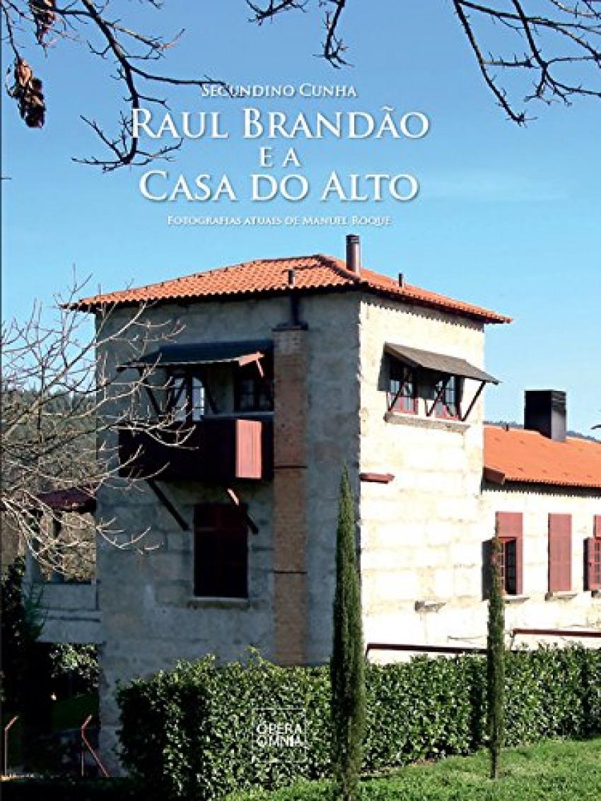 Raul Brandão e a Casa do Alto 9789898858238