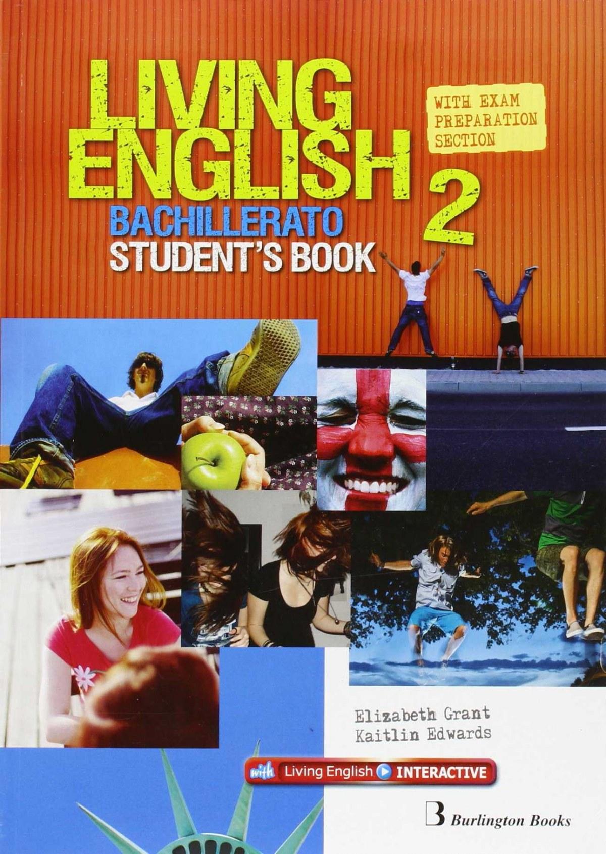 Living english 2o..bachillerato. Students 9789963489978