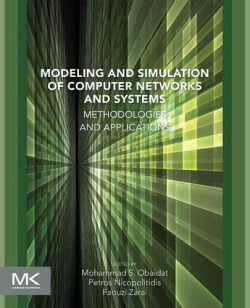 MODELING AND SIMULATION OF COMPUTER NETWORKS AND SYSTEMS 9780128008874