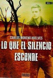 LO QUE EL SILENCIO ESCONDE 9788416340620