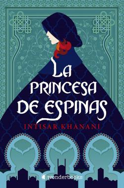 La princesa de espinas 9788418509032
