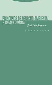 Principios de derecho ambiental y ecolog¡a jur¡dica 9788481649505