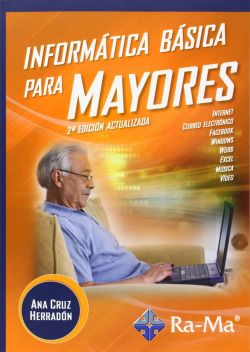 Informática básica para mayores 9788499642888