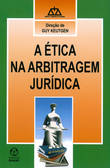 A Ética na Arbitragem Jur¡dica 9789897590047
