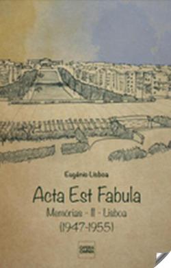 acta est fabula: memorias ii.(libsoa 1947-1955) 9789898309945